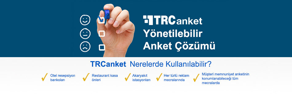 TRCanket Yönetilebilir Anket Çözümü - Turcom